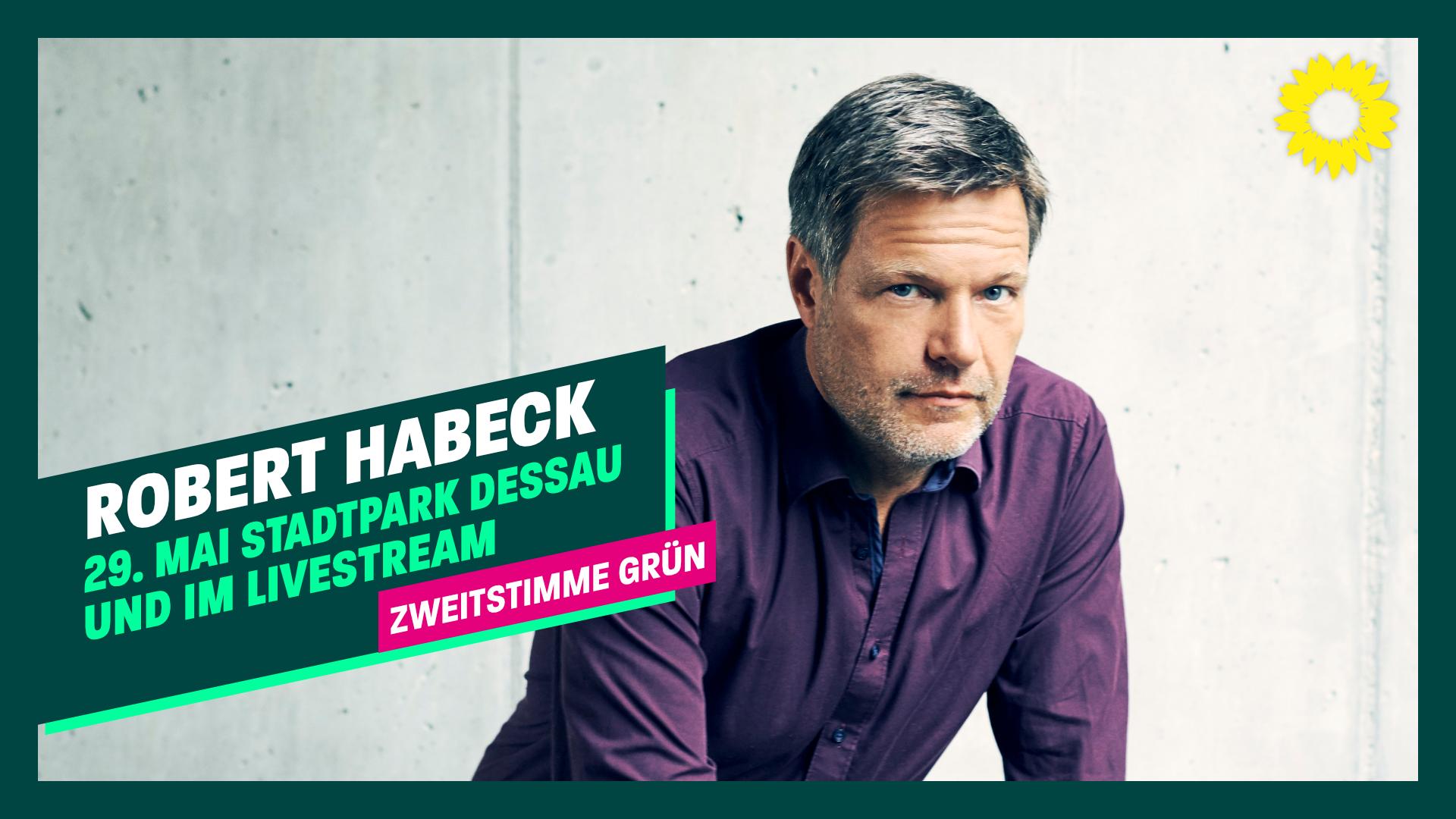 Robert Habeck am 29. Mai in Wittenberg und Dessau-Roßlau