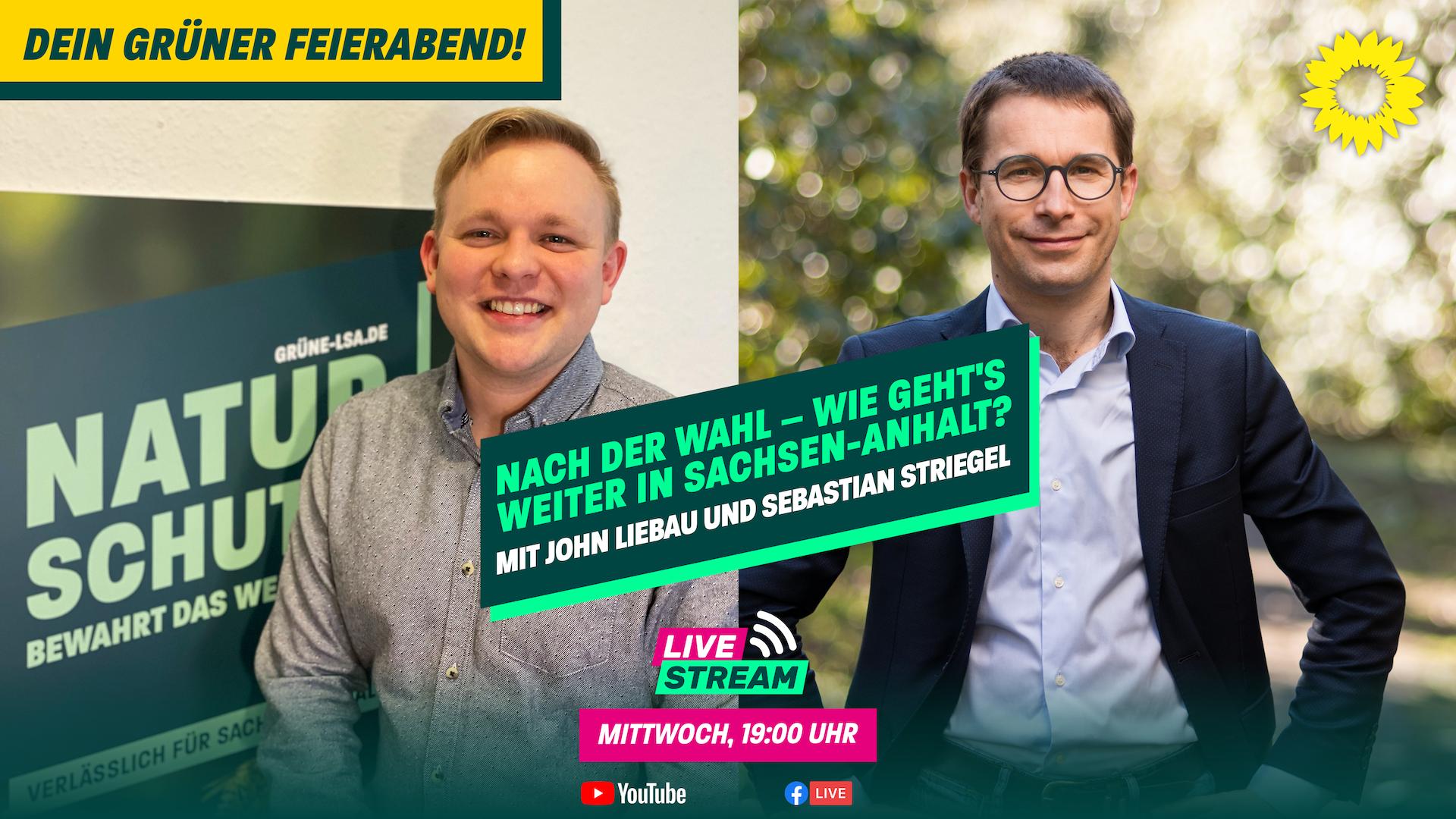 """Dein grüner Feierabend am 09.06. – """"Nach der Wahl"""" mit John Liebau und Sebastian Striegel"""