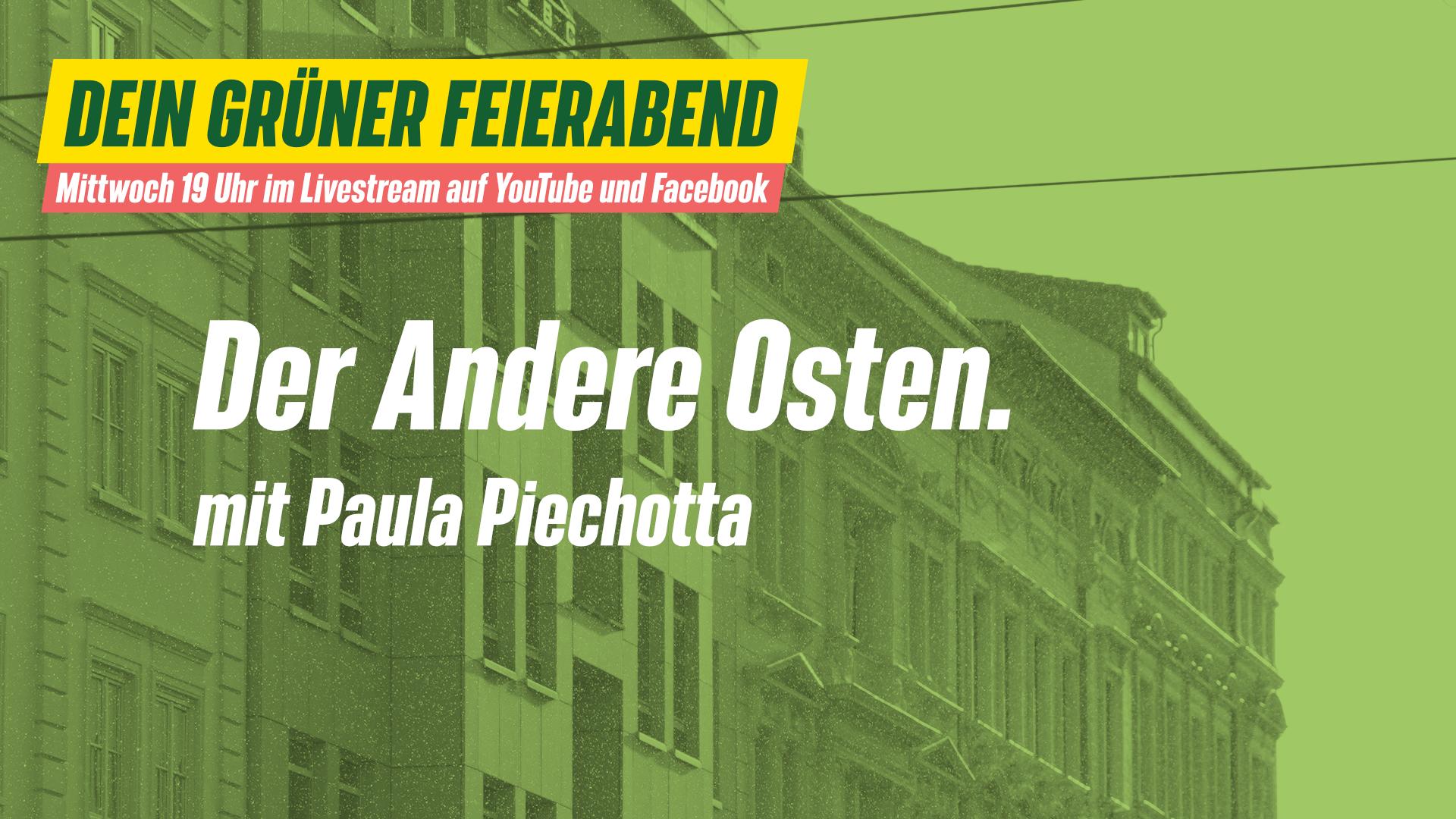 Der andere Osten – Dein grüner Feierabend – mit Paula Piechotta